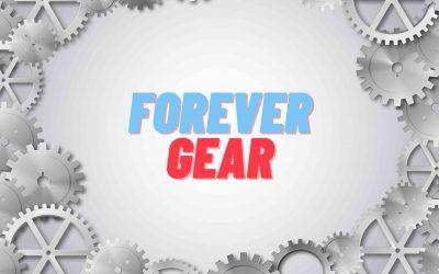 forever gear